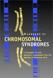 Handbook of Chromosomal Syndromes by  Digamber S  Raymond C.; Borgaonkar - Hardcover - from Lyric Vibes and Biblio.com