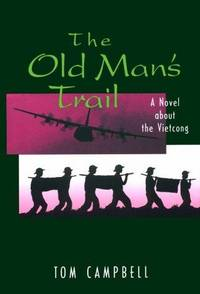 The Old Man's Trail/a Novel About the Vietcong