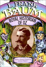 L. Frank Baum: Royal Historian of Oz