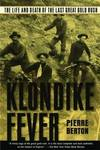 image of The Klondike Fever: The Life and Death of the Last Great Gold Rush