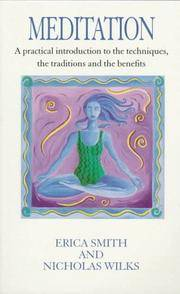 Meditation - Practical Introduction To Techniques, Traditions And Benefits by  Nicholas Smith Erica; Wilks - Paperback - 1997 - from Basement Seller 101 and Biblio.com
