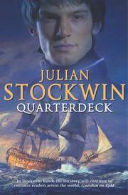 QUARTERDECK.** by  JULIAN: STOCKWIN** - UK,8vo HB+dw/dj,1st edn. - from R. J. A. PAXTON-DENNY. (SKU: rja819318)