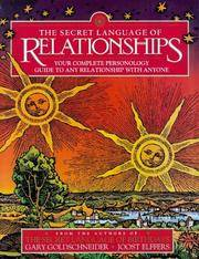 image of The Secret Language of Relationships: Your Complete Personology Guide to Any Relationship with Anyone (A Joost Elffers Production)