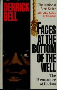 Faces at the Bottom of the Well: The Permanence of Racism