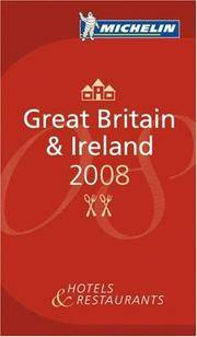Michelin Red Guide Great Britain & Ireland 2008: Hotels & Restaurants