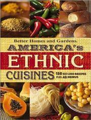 America's Ethnic Cuisines  150 Best-Loved Recipes Plus 40 Menus