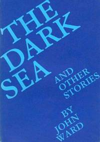 THE DARK SEA AND OTHER STORIES