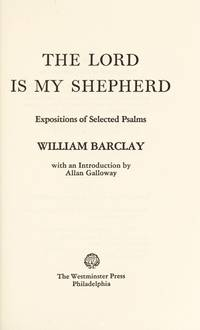 image of The Lord Is My Shepherd: Expositions of Selected Psalms