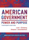 image of American Government: Power and Purpose (Full Thirteenth Edition (with policy chapters), 2014 Election Update)
