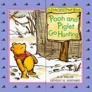image of Pooh and Piglet Go Hunting : Slide and Peek Book