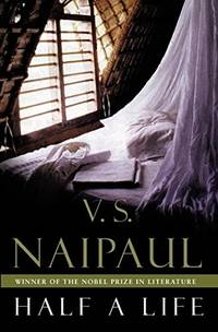 Half a Life by  V. S Naipaul - Paperback - 2002 - from N. G. Lawrie Books. (SKU: 17047)