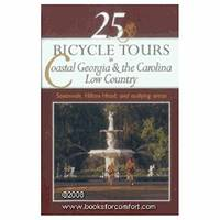 25 Bicycle Tours in Costal Georgia and Carolina Low Country Savannah,Hilton Head,and Outlying Areas