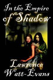 In the Empire of Shadow (Three World Trilogy, No. 2)