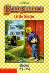image of Baby-Sitters Little Sister: Books No. 1-4/Karen's Witch/Karen's Roller Skates/Karen's Worst Day/Karen's Kittycat Club