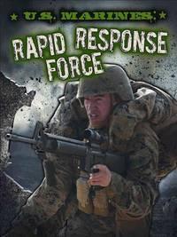U. S. Marines Rapid Response Force