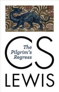 image of The Pilgrim's Regress [Paperback] Lewis, C. S