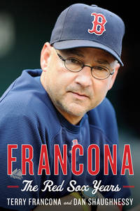 FRANCONA THE RED SOX YEARS