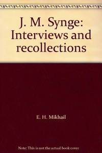 J. M. Synge: Interviews and recollections by E.H. (Eds. ) Mikhail - 1977 - from Ergodebooks (SKU: SONG006494817X)