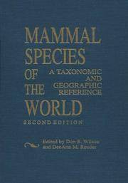 MAMMAL SPECIES OF THE WORLD: A Taxonomic and Geographic Reference