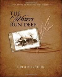 The Waters Run Deep