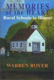 Memories of the Heart Rural Schools in Illinois