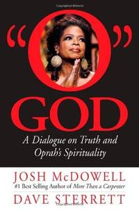 "O"" God: A Dialogue on Truth and Oprah's Spirituality"