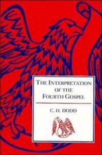 The interpretation of the fourth gospel