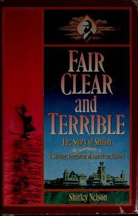 Fair Clear and Terrible. the Story of Shiloh, Maine.