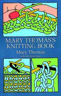 MARY THOMAS'S KNITTING BOOK by Thomas, Mary - 1972