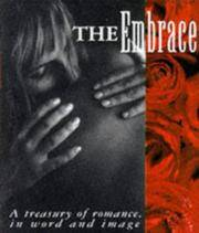 The Embrace: A Treasury Of Ramance,In Word And Image (Miniature Editions)
