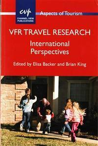 VFR Travel Research: International Perspectives (Aspects of Tourism; 69)