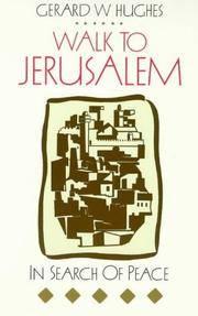 Walk to Jerusalem : In Search of Peace