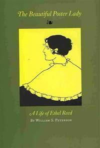 The Beautiful Poster Lady: A Life of Ethel Reed