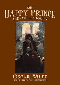 The Happy Prince and Other Stories (Calla Editions)