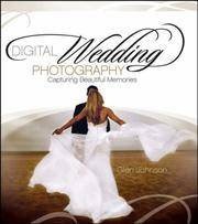 Digital Wedding Photography: Capturing Beautiful Memories by Glen Johnson - Paperback - 2006 - from ThatBookGuy and Biblio.com