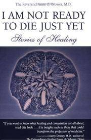 I Am Not Ready To Die Just Yet: Stories of Healing