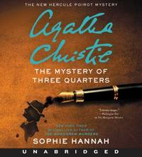 The Mystery of Three Quarters CD: The New Hercule Poirot Mystery (Hercule Poirot Mysteries) [CD] Audiobook