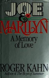 Joe & Marilyn; A Memory of Love
