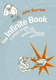 The Infinite Book: Where Things Happen That Don't by  John D Barrow - Hardcover - from Better World Books  and Biblio.com