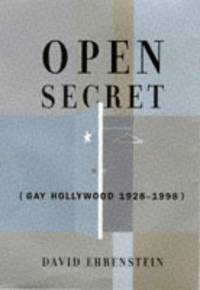 Open Secret: Gay Hollywood 1928-1998