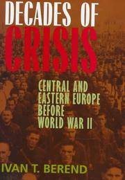 image of Decades of Crisis: Central and Eastern Europe Before World War II