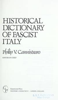 Historical Dictionary of Fascist Italy
