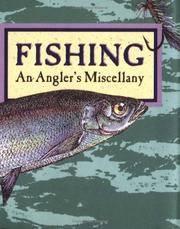 Fishing: an Angler's Miscellany