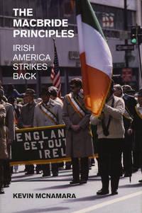 The Macbride Principles: Irish America Strikes Back