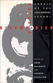 Disembodied Poetics: Annals of the Jack Kerouac School