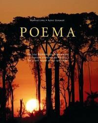 POEMA: Die Leise Ruckkehr Des Regenwaldes = O Regresso Silencioso Da Floresta = The Silent Return...