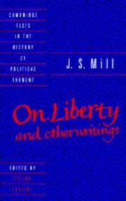 J. S. Mill: 'On Liberty' and Other Writings (Cambridge Texts in the History of Political...