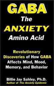GABA: The anxiety amino acid