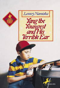 Yang the Youngest and his Terrible Ear (Yang Family Series)