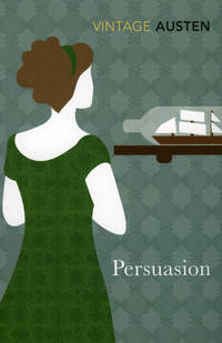Persuasion (Vintage Classics) by Austen, Jane
